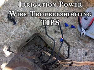 irrigation power wire